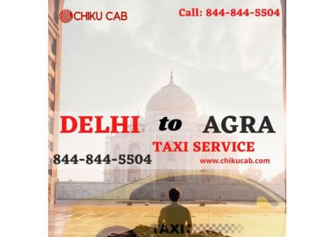 Get Huge Discount on Delhi to Agra Cab Service