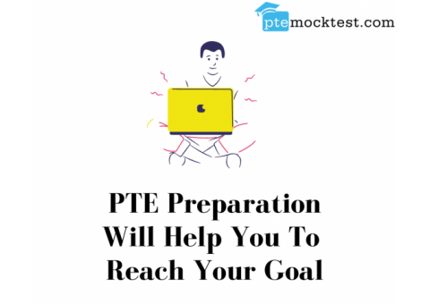 PTE Preparation Will Help You To  Reach Your Goal